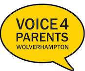 Voice4Parents – Wolverhamptons Parent Carer Forum